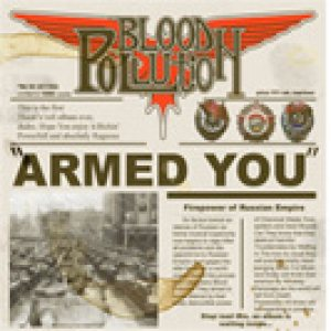 Blood Pollution - Armed You! cover art