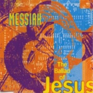Messiah - The Ballad of Jesus cover art