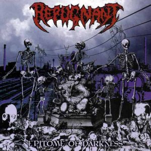 Repugnant - Epitome of Darkness cover art