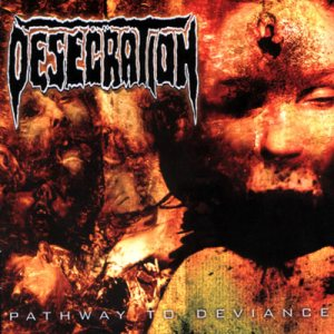 Desecration - Pathway to Deviance cover art