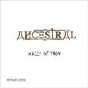 Ancestral - The Walls of Troy cover art
