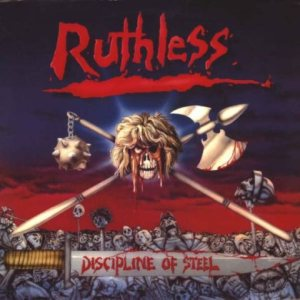 Ruthless - Discipline of Steel cover art