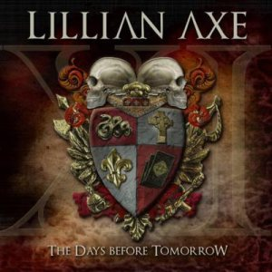 Lillian Axe - Xi: the Days Before Tomorrow cover art