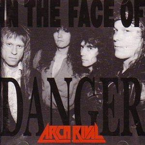Arch Rival - In the Face of Danger cover art