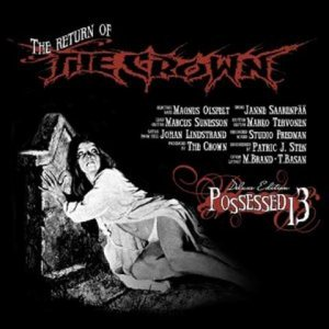 The Crown - Possessed 13 cover art