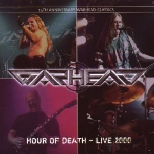 Warhead - Hour of Death - Live 2000 cover art