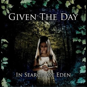 Given The Day - In Search of Eden cover art