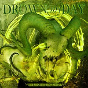Drown My Day - One Step Away From Silence cover art