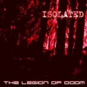 Isolated - The Legion of Doom cover art