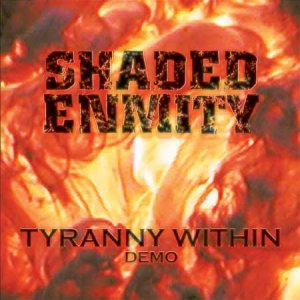 Shaded Enmity - Tyranny Within cover art