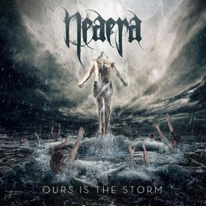 Neaera - Ours Is the Storm cover art