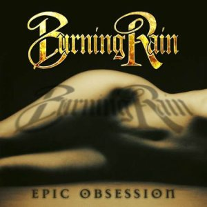 Burning Rain - Epic Obsession cover art