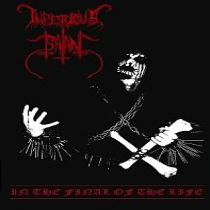Imperious Satan - In the Final of the Life