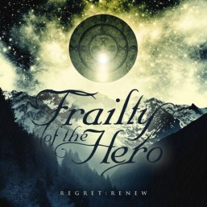 Frailty of the Hero - Regret​ : ​Renew cover art