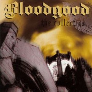 Bloodgood - The Collection cover art