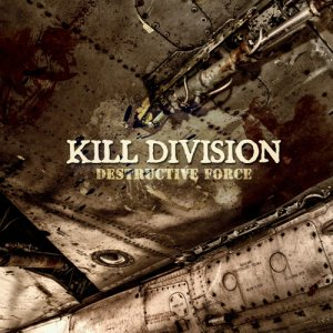 Kill Division - Destructive Force cover art