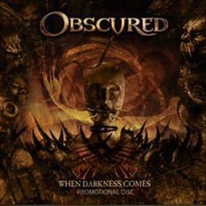 Obscured - When Darkness Comes cover art