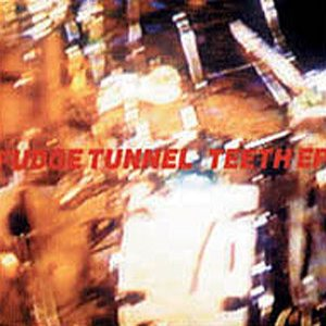 Fudge Tunnel - Teeth EP cover art