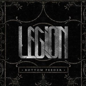 Legion - Bottom Feeder cover art