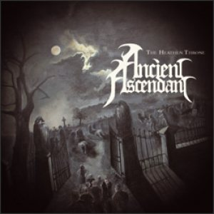 Ancient Ascendant - The Heathen Throne cover art