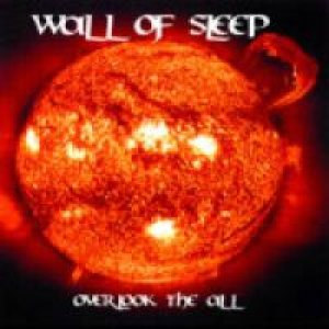 Wall Of Sleep - Overlook the All cover art