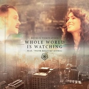 Within Temptation - Whole World Is Watching cover art