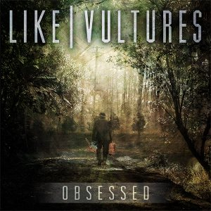 Like Vultures - Obsessed cover art