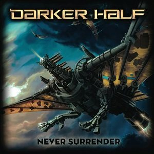 Darker Half - Never Surrender cover art