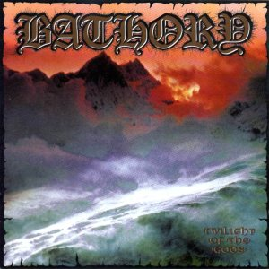 Bathory - Twilight of the Gods cover art