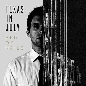 Texas In July - Bed of Nails cover art