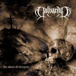 Calvarium - The Skull of Golgotha cover art