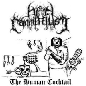 Holy Cannibalism - The Human Cocktail cover art