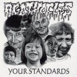 Agathocles - Your Standards cover art