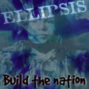 Ellipsis - Build the Nation cover art