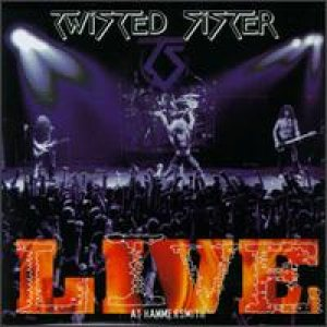 Twisted Sister - Live At Hammersmith cover art