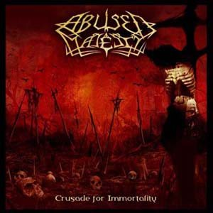 Abused Majesty - Crusade for Immortality cover art