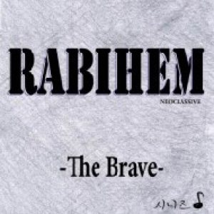 Rabihem - The Brave cover art