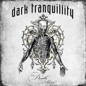 Dark Tranquillity - Where Death Is Most Alive cover art