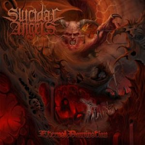 Suicidal Angels - Eternal Domination cover art