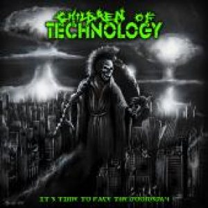 Children Of Technology - It' s Time to Face the Doomsday cover art