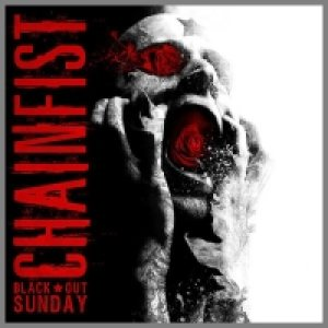 Chainfist - Black Out Sunday cover art