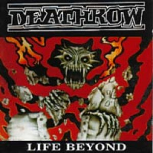 Deathrow - Life Beyond cover art
