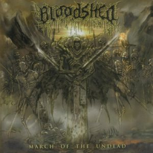 Bloodshed - March of the Undead cover art