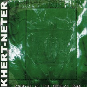 Khert-Neter - Arrival of the Funeral Dogs cover art