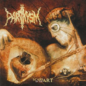 Paroxysm - Scars of the Art cover art