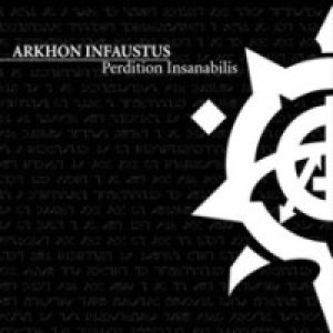 Arkhon Infaustus - Perdition Insanabilis cover art