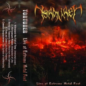 Torturer - Live at Extreme Metal Fest cover art