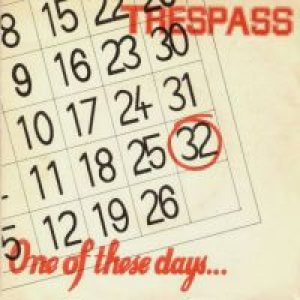 Trespass - One of These Days cover art
