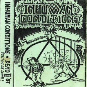 Inhuman Conditions - Positive or Dumb (Demo II) cover art