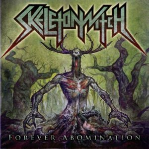Skeletonwitch - Forever Abomination cover art